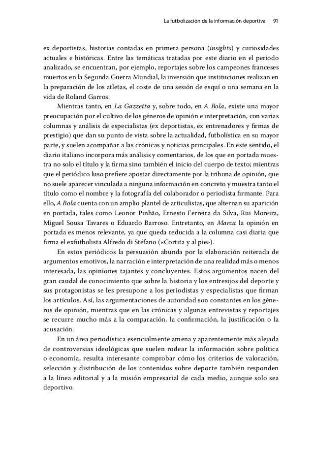   91La futbolización de la información deportiva ex deportistas, historias contadas en primera persona (insights) y curios...
