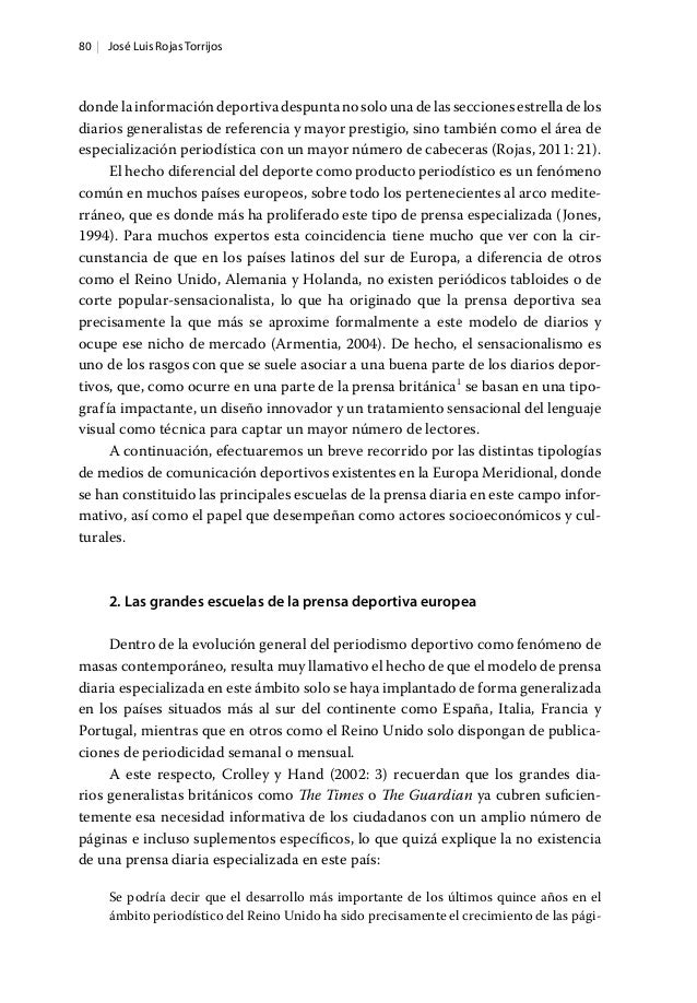 80   José Luis Rojas Torrijos dondelainformacióndeportivadespuntanosolounadelasseccionesestrelladelos diarios generalistas...