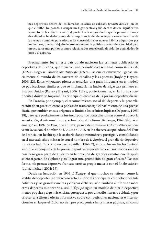  81La futbolización de la información deportiva nas deportivas dentro de los llamados «diarios de calidad» (quality daili...