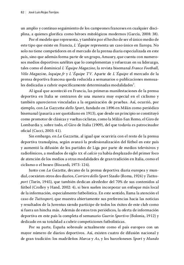 82   José Luis Rojas Torrijos un amplio y continuo seguimiento de los campeones franceses en cualquier disci‑ plina, a qui...