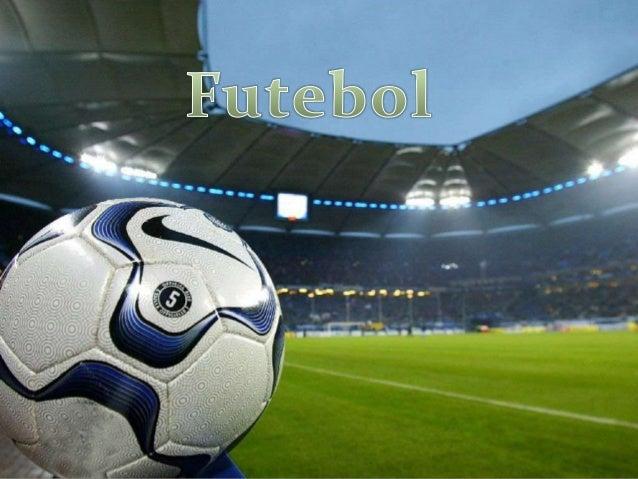 O futebol é um desporto jogado entre duas equipas de 11jogadores e quatro ou seis árbitros que ocupam a corretaaplicação d...