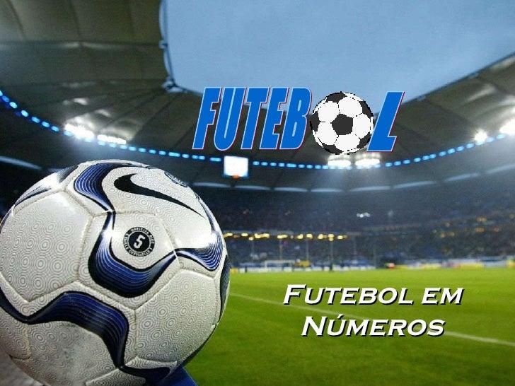 Futebol em Números FUTEB L