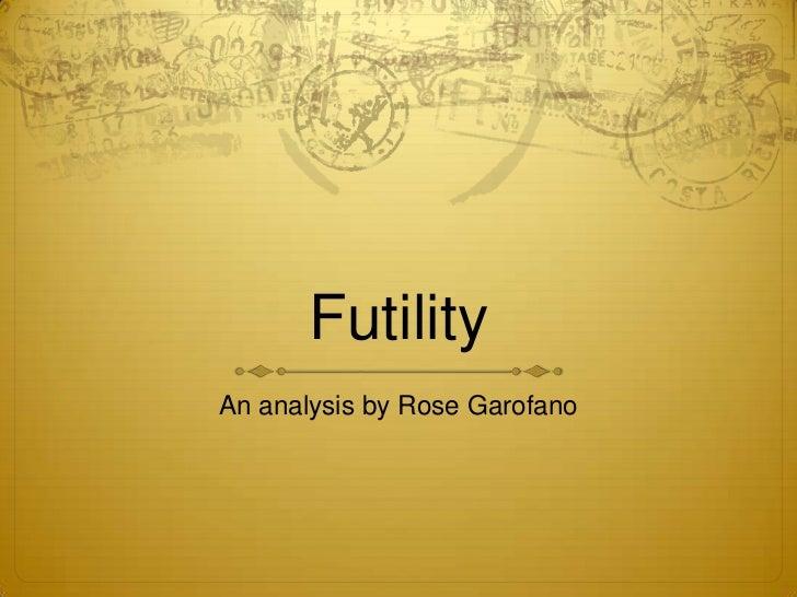 FutilityAn analysis by Rose Garofano