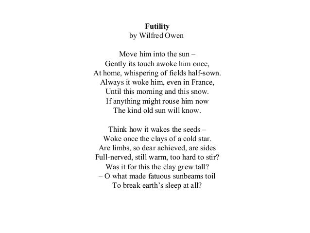 futility essay A selective list of online literary criticism for the english poet of world war i, wilfred owen, favoring signed articles by recognized scholars and articles published in peer-reviewed sources.