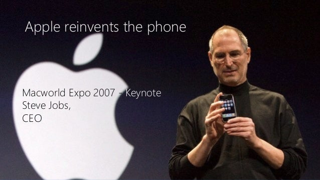 Newphoria Corporation Apple reinvents the phone Macworld Expo 2007 - Keynote Steve Jobs, CEO