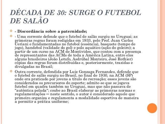 34e582e290 LINHA DO TEMPO DO FUTSAL– DÉCADA A DÉCADA  7.