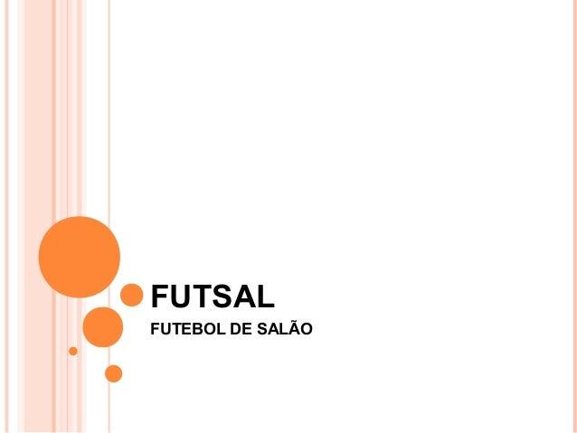 f228e5d11bda1 Futsal