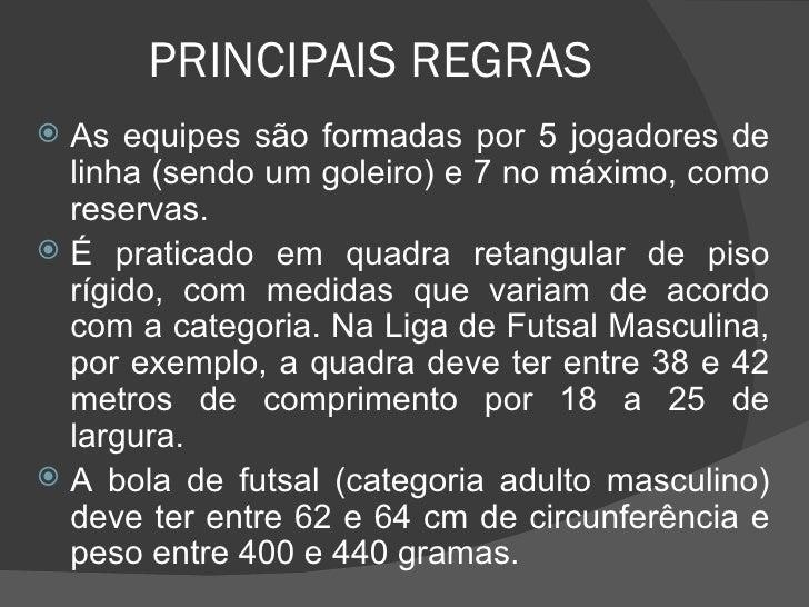 ... 5. PRINCIPAIS REGRAS ... 96a2a26418d4a