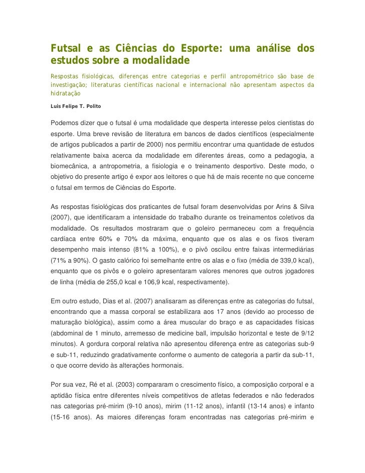 Futsal e as Ciências do Esporte: uma análise dosestudos sobre a modalidadeRespostas fisiológicas, diferenças entre categor...