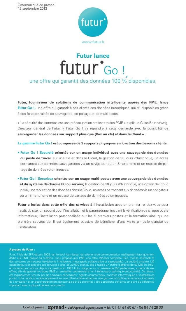 Futur lance pack multi zenfutur pack glob'allfutur office 2.0futur Go !futur le rtagé agé , une offre qui garantit des don...