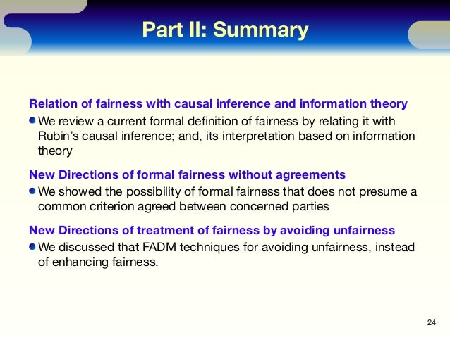 Part Ⅱ: Summary Relation of fairness with causal inference and information theory We review a current formal definition of ...