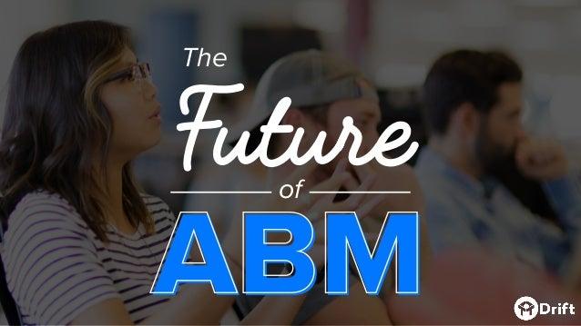 Future ABM of The ABM