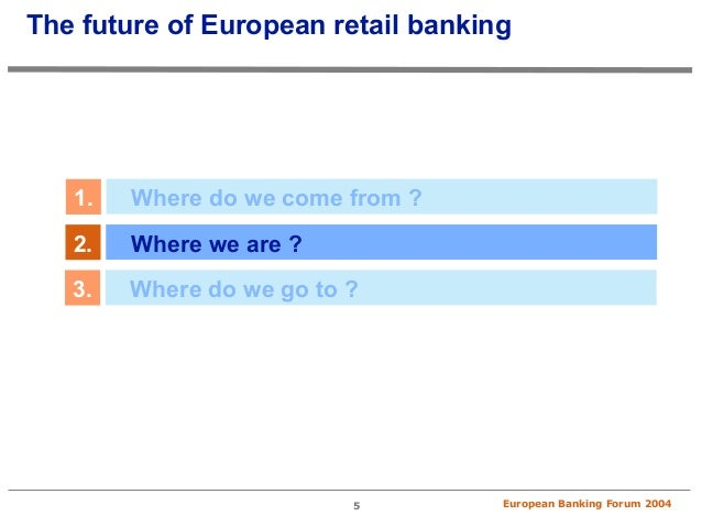 future of e banking Retail banking has already become a digital business, spurred by the rapid spread of broadband access and affordable smart mobile devices globally, an average of.