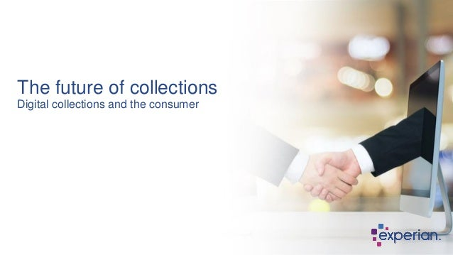 The future of collections Digital collections and the consumer