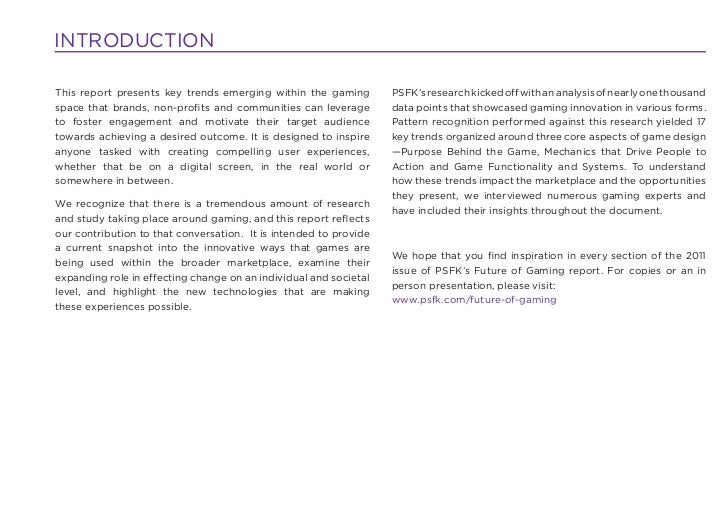 INTRODUCTIONThis report presents key trends emerging within the gaming         PSFK's research kicked off with an analysis...