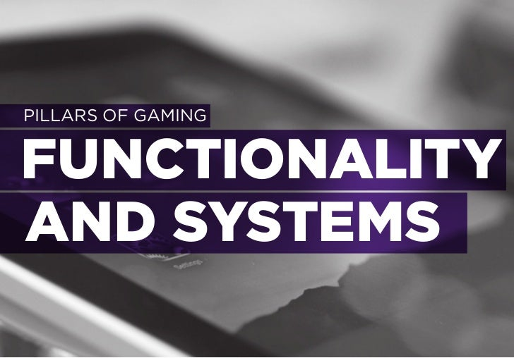 GAME FUNCTIONALITY AND SYSTEMSGESTURE-BASEDGAMING