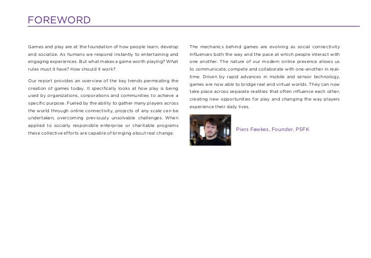 FOREWORDGames and play are at the foundation of how people learn, develop      The mechanics behind games are evolving as ...