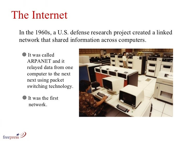 In the 1960s, a U.S. defense research project created a linked network that shared information across computers.   <ul><li...
