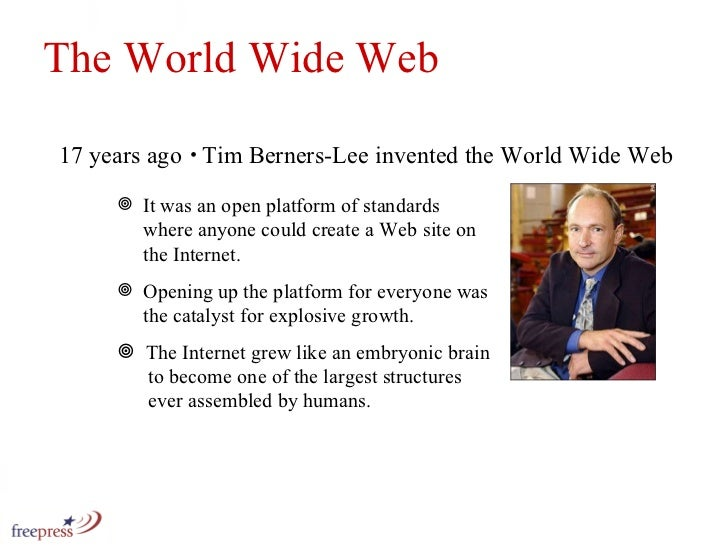 The World Wide Web 17 years ago <ul><li>It was an open platform of standards    where anyone could create a Web site on   ...