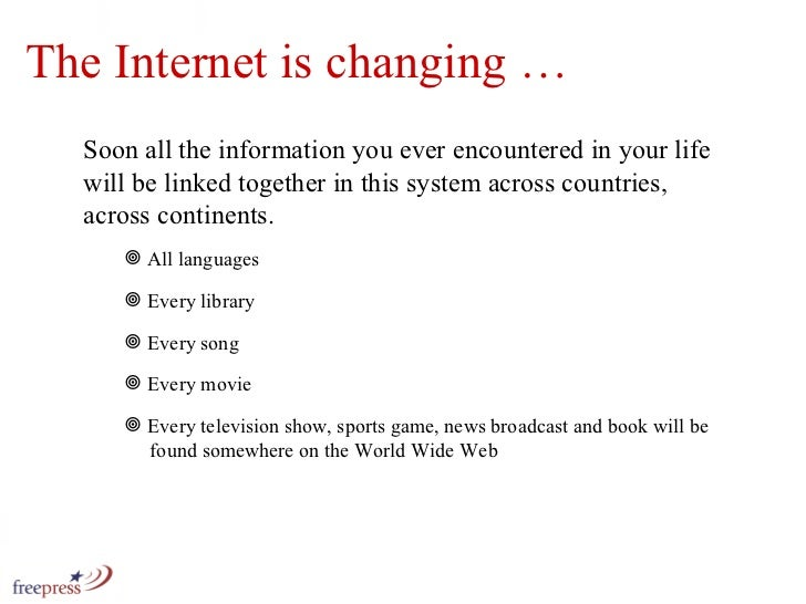 The Internet is changing … Soon all the information you ever encountered in your life will be linked together in this syst...