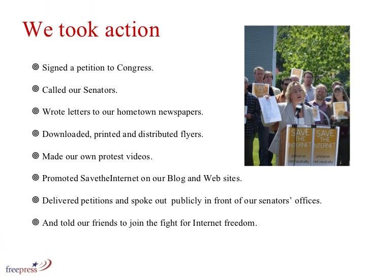 <ul><li>Signed a petition to Congress. </li></ul><ul><li>Called our Senators. </li></ul><ul><li>Wrote letters to our homet...
