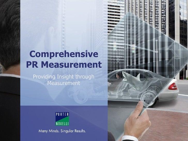 Comprehensive PR Measurement Providing Insight through Measurement