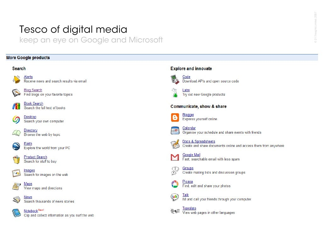 © 21 Thoughts Limited, 2007 Tesco of digital media keep an eye on Google and Microsoft