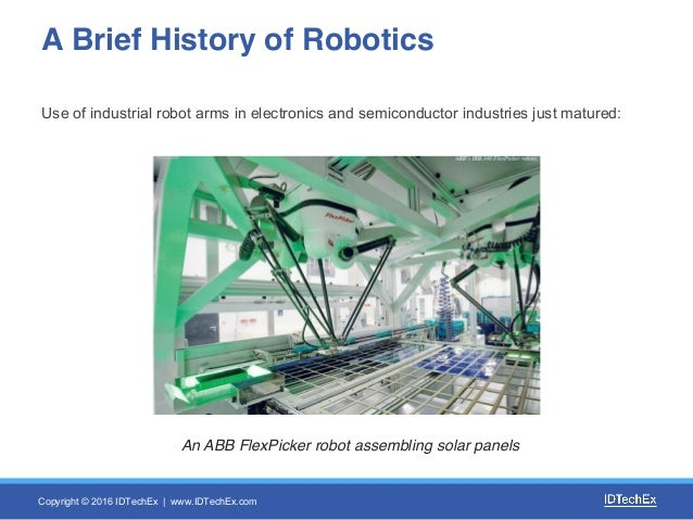 robots in industry essay The robotics industry creates 3 million additional jobs between 2014 and 2020, led by consumer electronics and the electric vehicle industry by 2020, robotics is a $100 billion industry, equivalent in size to the worldwide medical tourism industry in 2012 the rehabilitation robot market grows.