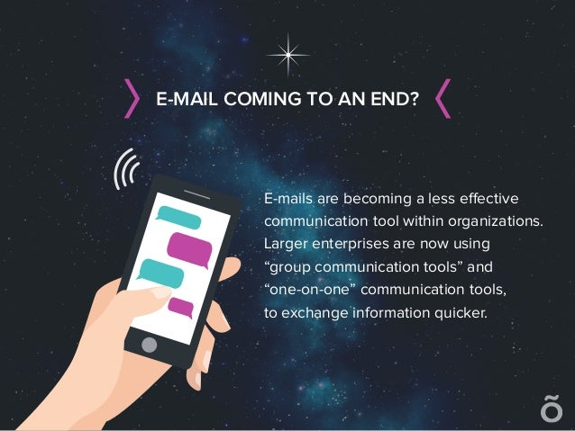 """E-mails are becoming a less effective communication tool within organizations. Larger enterprises are now using """"group comm..."""