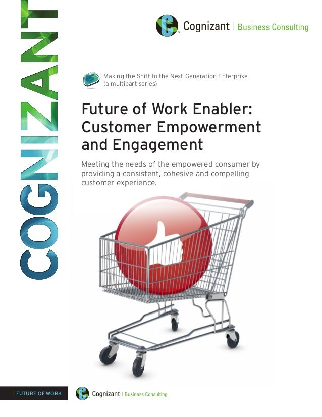 Making the Shift to the Next-Generation Enterprise (a multipart series)  Future of Work Enabler: Customer Empowerment and ...