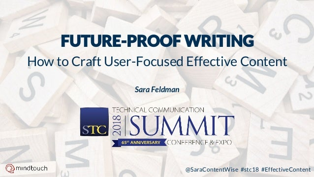 @SaraContentWise #stc18 #EffectiveContent How to Craft User-Focused Effective Content Sara Feldman