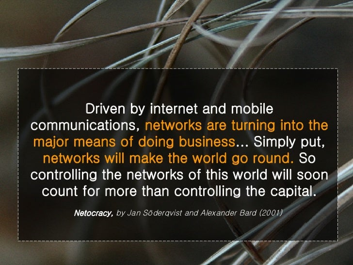 Driven by internet and mobile communications,  networks are turning into the major means of doing business ... Simply put,...