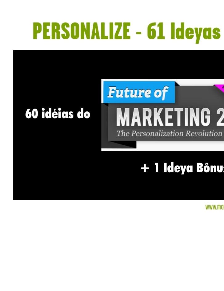 60 idéias do               + 1 Ideya Bônus