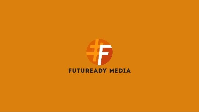 FUTUREADY MEDIA