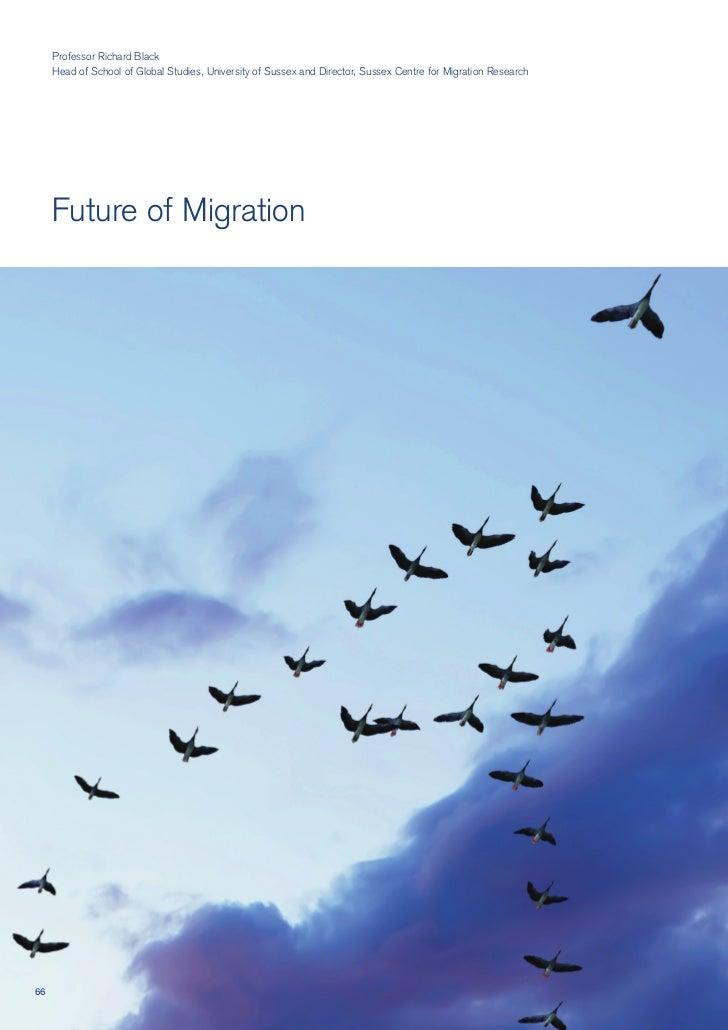 Professor Richard Black      Head of School of Global Studies, University of Sussex and Director, Sussex Centre for Migrat...