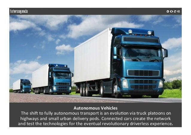 AutonomousVehicles Theshi_tofullyautonomoustransportisanevolu0onviatruckplatoonson highwaysandsmallurb...