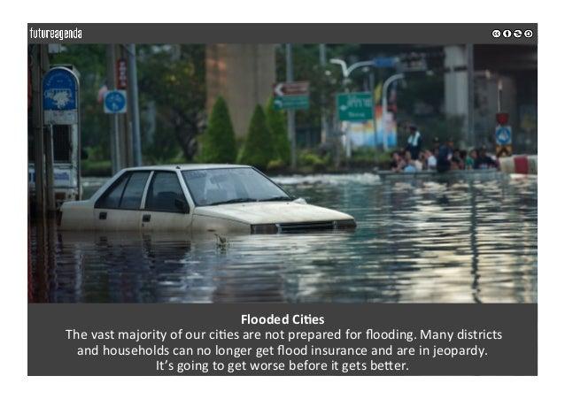FloodedCiOes Thevastmajorityofourci0esarenotpreparedforflooding.Manydistricts andhouseholdscannolonger...