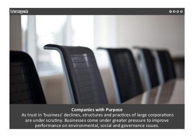 CompanieswithPurpose Astrustin'business'declines,structuresandprac0cesoflargecorpora0ons areunderscru0ny...