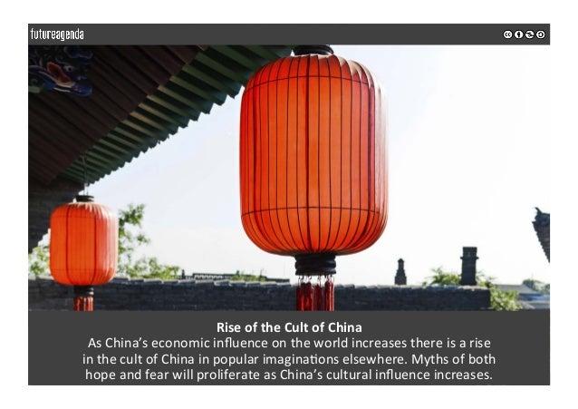 RiseoftheCultofChina AsChina'seconomicinfluenceontheworldincreasesthereisarise inthecultofChinainp...