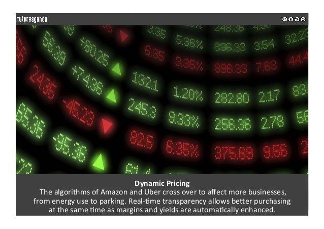 DynamicPricing ThealgorithmsofAmazonandUbercrossovertoaffectmorebusinesses, fromenergyusetoparking.Rea...