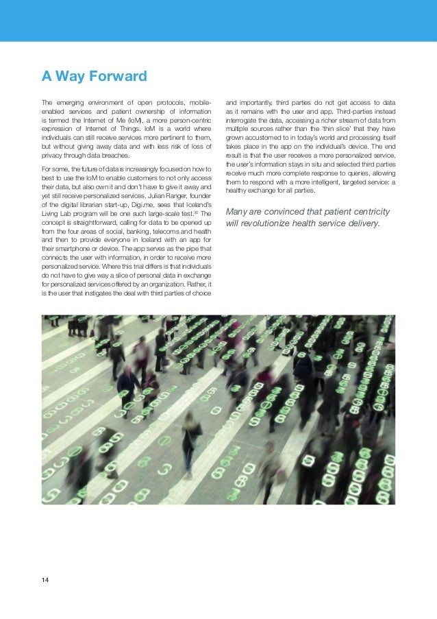 14 The emerging environment of open protocols, mobile- enabled services and patient ownership of information is termed the...