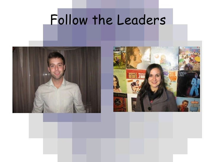 Follow the Leaders<br />