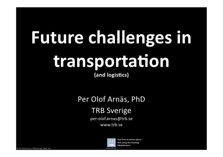 Future	   challenges	   in	                              transporta6on	                                                   ...