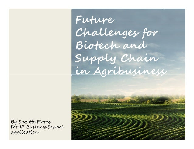 Future                         Challenges for                         Biotech and                         Supply Chain    ...