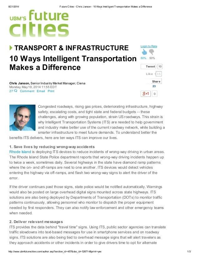8/21/2014 Future Cities - Chris Janson - 10 Ways Intelligent Transportation Makes a Difference http://www.ubmfuturecities....