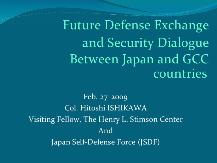 Future Defense Exchange            and Security Dialogue          Between Japan and GCC                        countries  ...