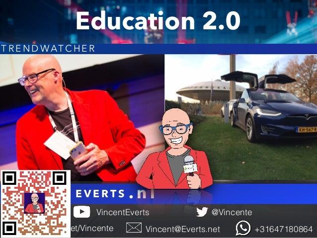 V I N C E N T E V E R T S @Vincente Vincent@Everts.net +31647180864SlideShare.net/Vincente VincentEverts . n l T R E N D W...