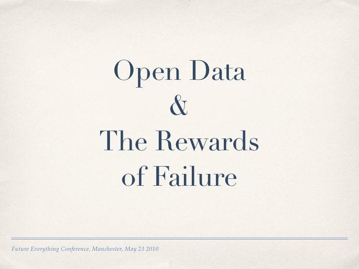 Open Data                                     &                                The Rewards                                ...