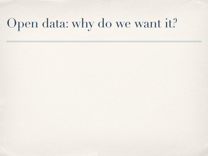 Open data: why do we want it?