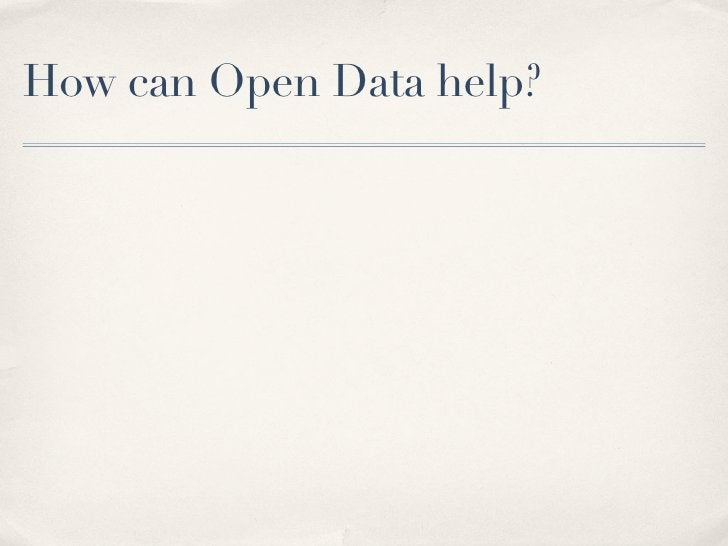 How can Open Data help?